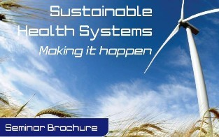 Sustainable Health Systems – Making It Happen Seminar